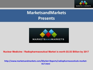 Nuclear Medicine / Radiopharmaceutical Market is worth $5.55
