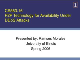 CS563.16 P2P Technology for Availability Under DDoS Attacks