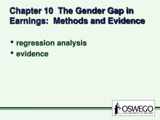 Chapter 10  The Gender Gap in Earnings:  Methods and Evidence