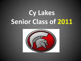 Cy Lakes  Senior Class of 2011