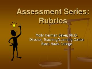 Assessment Series: Rubrics