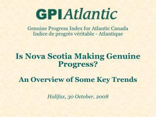 Genuine Progress Index for Atlantic Canada Indice de progr