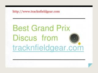 Best Grand Prix Discus from tracknfieldgear