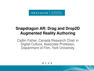 Snapdragon AR: Drag and Drop2D Augmented Reality Authoring