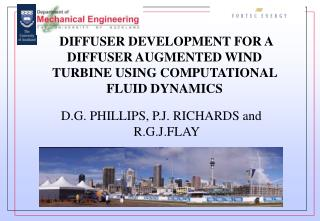 DIFFUSER DEVELOPMENT FOR A DIFFUSER AUGMENTED WIND TURBINE USING COMPUTATIONAL FLUID DYNAMICS