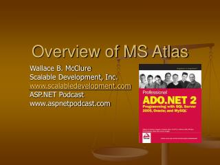 Overview of MS Atlas