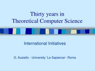Thirty years in  Theoretical Computer Science