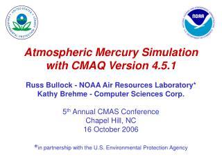 Atmospheric Mercury Simulation with CMAQ Version 4.5.1