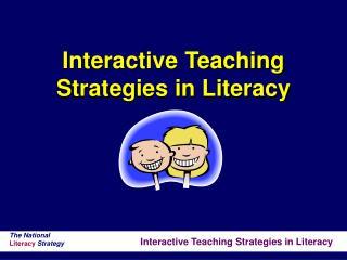 Interactive Teaching Strategies in Literacy
