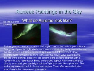 Auroras Paintings in the Sky