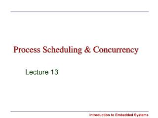 Process Scheduling  Concurrency