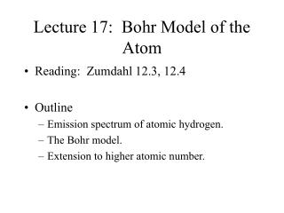 Lecture 17: Bohr Model of the Atom