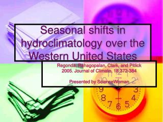 seasonal shifts in hydroclimatology over the western united states