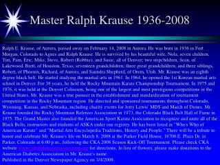 Master Ralph Krause 1936-2008