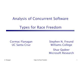 Analysis of Concurrent Software  Types for Race Freedom