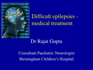 Difficult epilepsies -