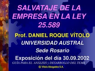 SALVATAJE DE LA EMPRESA EN LA LEY 25.589