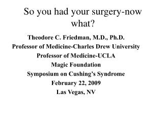 So you had your surgery-now what