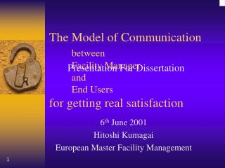 The Model of Communication between Facility Manager and