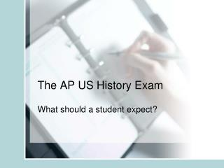 The AP US History Exam
