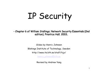- Chapter 6 of William Stallings. Network Security Essentials 2nd edition. Prentice Hall. 2003.
