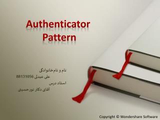 Authenticator  Pattern