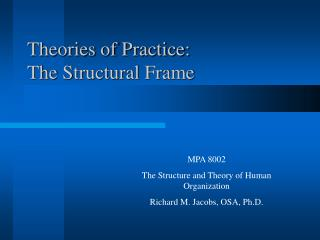 Theories of Practice: The Structural Frame