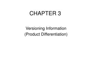 Versioning Information Product Differentiation