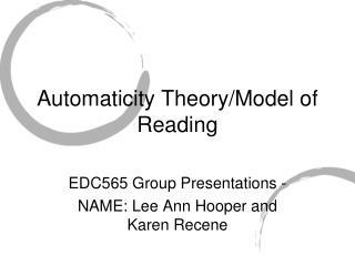 Automaticity Theory