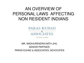 AN OVERVIEW OF  PERSONAL LAWS  AFFECTING NON RESIDENT INDIANS