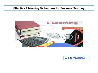 E learning techniques for business training