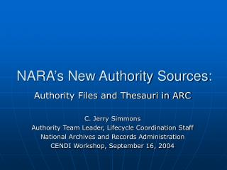 NARA s New Authority Sources: