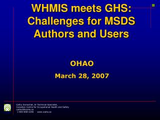 WHMIS meets GHS:  Challenges for MSDS Authors and Users