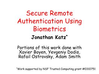 Secure Remote Authentication Using Biometrics