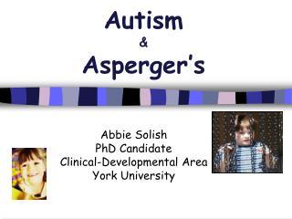Autism   Asperger s