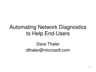 Automating Network Diagnostics to Help End-Users