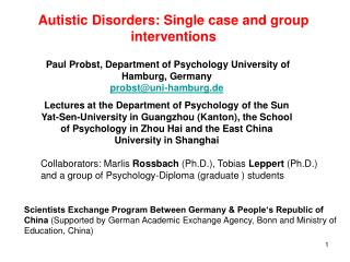 Autistic Disorders: Single case and group interventions