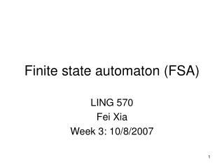 Finite state automaton FSA