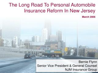 The Long Road To Personal Automobile Insurance Reform In New Jersey  March 2006