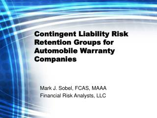 Contingent Liability Risk Retention Groups for Automobile Warranty Companies