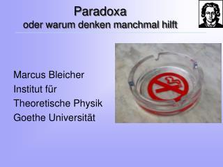 Paradoxa oder warum denken manchmal hilft