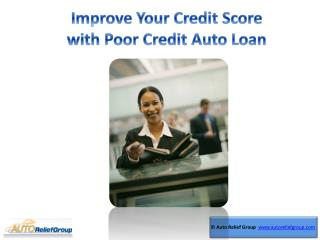 Improve Your Credit Score with Poor Credit Auto Loan