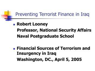 Preventing Terrorist Finance in Iraq