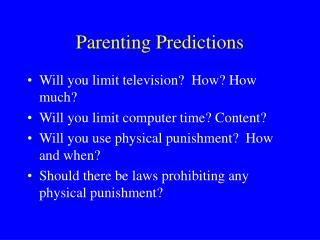 Parenting Predictions