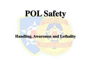 POL Safety