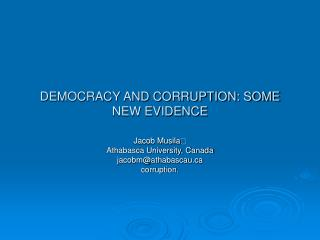 DEMOCRACY AND CORRUPTION: SOME NEW EVIDENCE