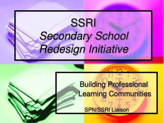 SSRI Secondary School Redesign Initiative