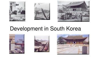Development in South Korea