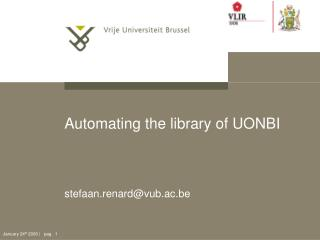 Automating the library of UONBI
