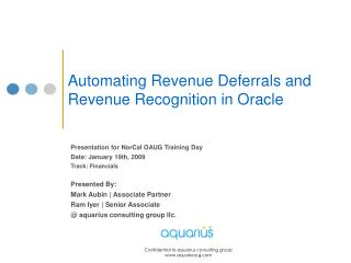 Automating Revenue Deferrals and Revenue Recognition in Oracle